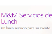 M&M Servicios de Lunch y Catering