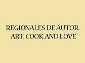 Regionales de Autor. Art, Cook and Love